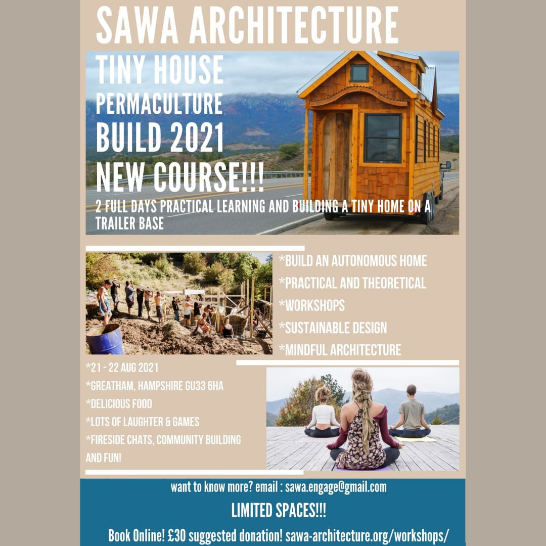 Tiny Permaculture House Build camp mentored by Ed Dale-Harris